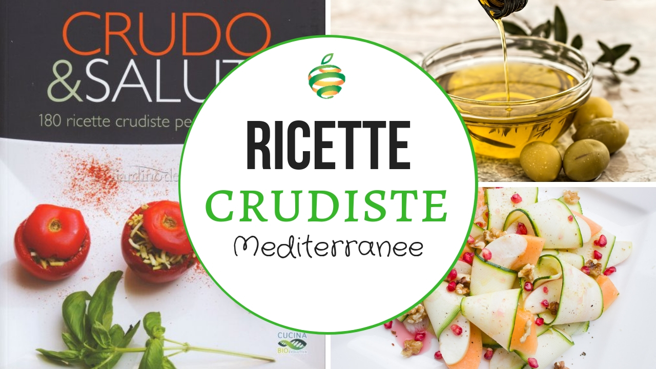 11 ricette crudiste mediterranee (deliziose e salutari)